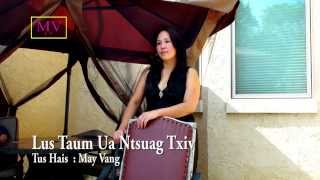 getlinkyoutube.com-Lus Taum Ua Ntsuag Txiv by May Vang