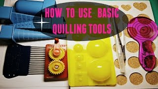getlinkyoutube.com-HOW TO USE BASIC QUILLING TOOLS - crimping tool, quilling coach,stencil, quilling comb,mini mold