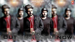 Desi Main Chora | Nav-R | Latest Haryanvi Songs Haryanavi 2018 | VOHM