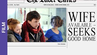 getlinkyoutube.com-Wife Available. Russian Movie. StarMedia. Melodrama. English Subtitles