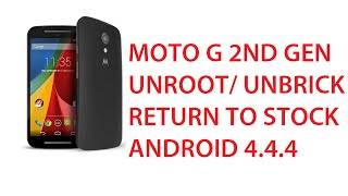 getlinkyoutube.com-How To Unbrick/Unroot/Unlock Bootloader Moto G 2nd Gen - Install Motorola Firmware