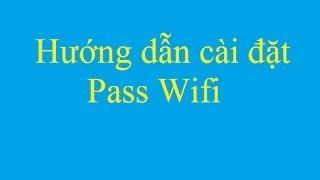 getlinkyoutube.com-Hướng dẫn cài đặt Pass Wifi - Taimienphi.vn