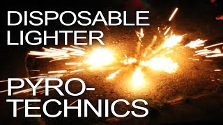 getlinkyoutube.com-Disposable Lighter Pyrotechnics