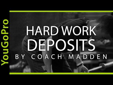 HARD WORK DEPOSITS - Baseball Motivation by Coach Madden Ep. 3