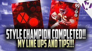 Madden 16 STYLE CHAMPION COMPLETED!!! ALL STYLE CHAMPION LINE UPS AND TIPS!! 99 OKOYE!!