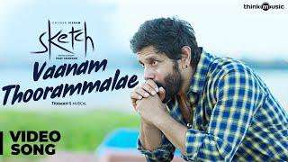 Sketch   Vaanam Thoorammalae Video Song   Chiyaan Vikram, Tamannaah   Thaman S