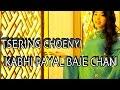 KABHI PAYAL BAJE CHAN BY A TIBETAN GIRL TSERING CHOENYI