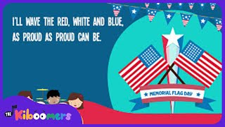 getlinkyoutube.com-Memorial Day Flag Song for Kids | Flag Songs for Children | The Kiboomers