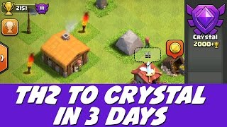 getlinkyoutube.com-Clash of Clans - TH2 to Crystal in 3 Days! Speed Raiding Trick!