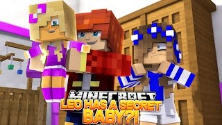 LEO HAS A SECRET BABY AND NEVER TOLD ME?! w/Little Carly and Little Kelly (Minecraft Roleplay)
