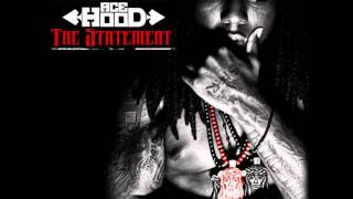 Ace Hood - Shit Done Got Real (ft. Busta Rhymes & Yelawolf)