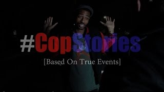Cop Stories - @Dormtainment