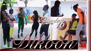 DIKOON Episode 16
