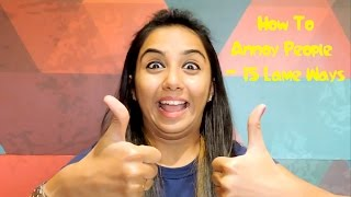 getlinkyoutube.com-HOW TO ANNOY PEOPLE - 15 Lame Ways | Latest Funny Videos | MostlySane