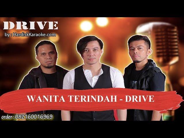 WANITA TERINDAH   DRIVE Karaoke