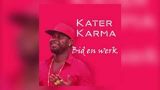 Kater Karma ft Janice - Bid & Werk
