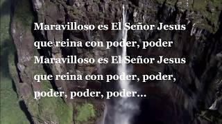 getlinkyoutube.com-Maravilloso es el señor Jesús - Alabanza con letra.