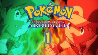 Pokémon Origins Abridged Episode 1 - Pilot