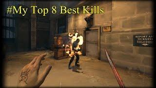 getlinkyoutube.com-Dishonored My Top 8 Best Kills (1080p60Fps)