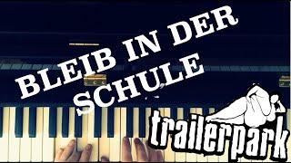 getlinkyoutube.com-Bleib in der Schule (Trailerpark) - Klavier Tutorial