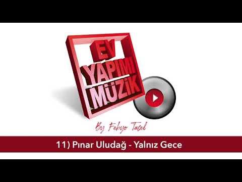 Febyo Taşel & Pınar Uludağ  - Yalnız Gece