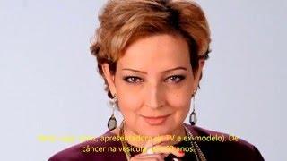 Brasileiros famosos que morreram de câncer