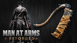 getlinkyoutube.com-Bloodborne Saw Cleaver - MAN AT ARMS: REFORGED