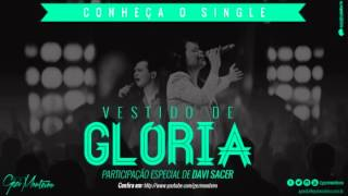 Gézi Monteiro e Davi Sacer - Vestido de Gloria/Te amo Jesus - CN - Pr J.B Carvalho