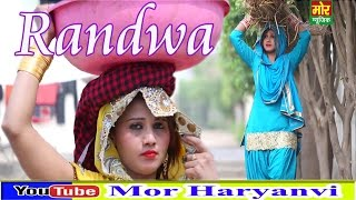 Randwa || Latest Haryanvi Dj Song || Manjeet Panchal & NS Mahi || Mor Music Company