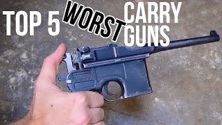 Top 5 Hilariously Bad Carry Guns