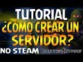Como Crear Un Server Para Counter Strike 1.6 No Steam(Full)[Sin Errores]