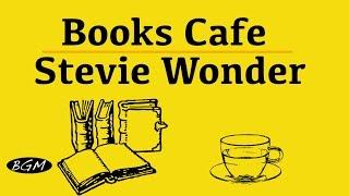 getlinkyoutube.com-CAFE MUSIC - Stevie Wonder Cover - Relaxing Jazz & Bossa Nova Music