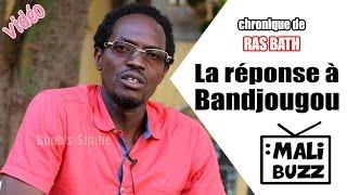 Ras Bath répond à Bandjougou Doumbia sur Malibuzz TV