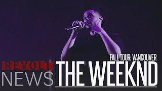 getlinkyoutube.com-The Weeknd Fall Tour: Vancouver