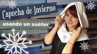 getlinkyoutube.com-Capucha de Inviernos hecha con un Suéter :: Chuladas Creativas