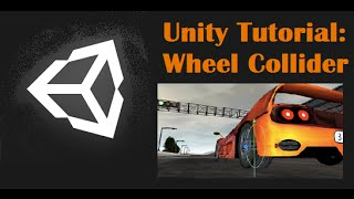 getlinkyoutube.com-Unity Tutorial: Wheel Collider
