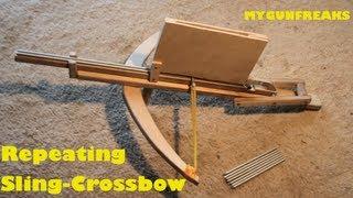 getlinkyoutube.com-Repeating Sling-Crossbow / Review / Explaining / MyGunFreaks Channel