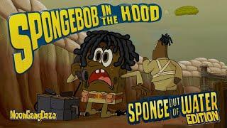 getlinkyoutube.com-SpongeBob In The Hood (Sponge Out Of Water Edition)