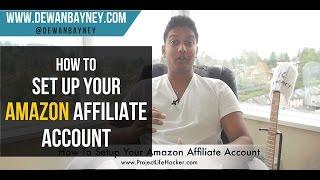 getlinkyoutube.com-How To Setup An Amazon Affiliate Account
