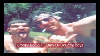 Country Boy Hicks - Crooky Bo Jo ft Dirty D