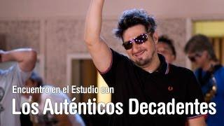 getlinkyoutube.com-Los Autenticos Decadentes - Encuentro en el Estudio - Programa Completo [HD]