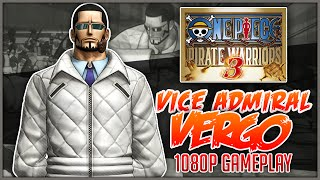 ONE PIECE: Pirate Warriors 3 | Vergo Gameplay「ワンピース 海賊無双3」