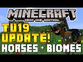 "Minecraft Xbox & Playstation: ""TU19 UPDATE"" Horse Update Features & New Biomes Possibilities!"