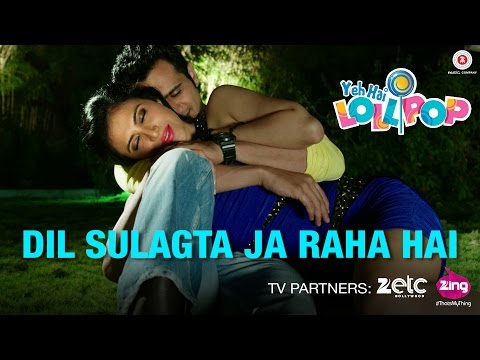 Dil Sulagta Ja Raha Hai - Yeh Hai Lollipop | Chirag Thakkar & Ohanna Shivanand | Aaman Trikha