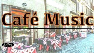 getlinkyoutube.com-Cafe Music - Jazz & Bossa Nova Music Instrumental Music - Music For Work,Study,Relax