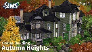 getlinkyoutube.com-The Sims 3 House Building - Autumn Heights - Part 1 of 2