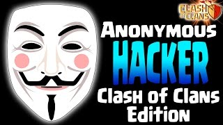 getlinkyoutube.com-CLASH OF CLANS | ANONYMOUS HACKER TROLLING PRANK - (Clash of Clans Edition)