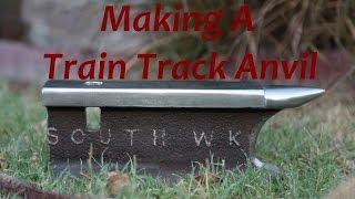 getlinkyoutube.com-Let's Make: Train Track Anvil