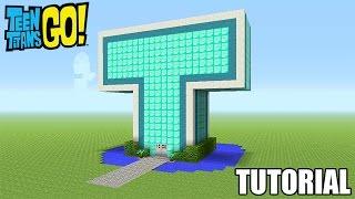 getlinkyoutube.com-Minecraft Tutorial: How To Make A Mini Teen Titans Go! T-Tower (Survival House)