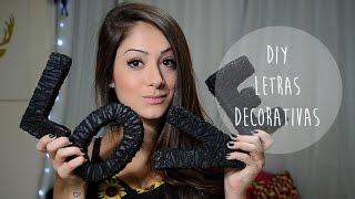 getlinkyoutube.com-DIY: Letras Decorativas - Brendha Crizel